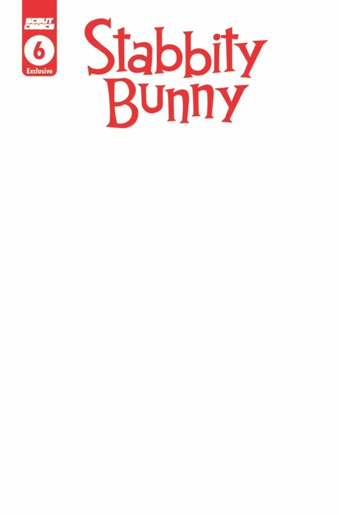 Stabbity Bunny #6 Blank Variant